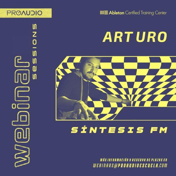 Webinar Arturo Sintesis Fm