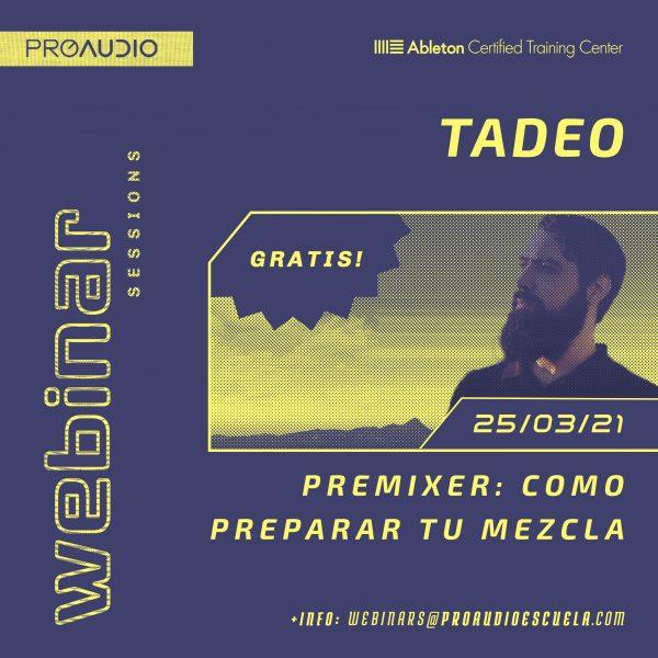 Tadeo Webinar Gratis